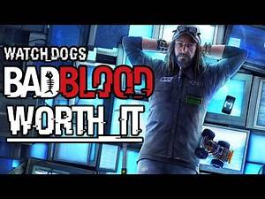 Watch_Dogs: Bad Blood - WORTH IT!
