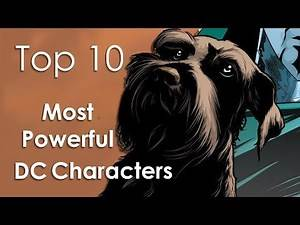 Top10 Most Powerful DC Characters