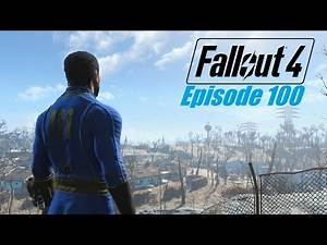 FALLOUT 4 (Survival) Ep. 100 : The Dummies Guide to Being a Hero