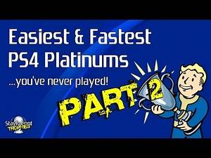 10 Easiest & Fastest PS4 Platinums You've Never Played! - Part 2