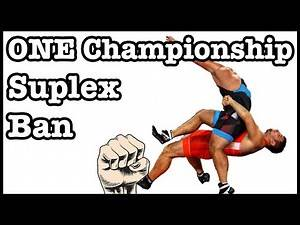 ONE Championships Ban of the Suplex