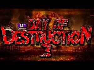 NUW PRESENTS: DAY OF DESTRUCTION 3