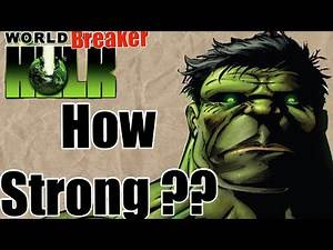 How Strong is World Breaker Hulk   not WORLD WAR HULK ~ MARVEL Comics