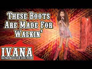 These Boots Are Made For Walkin' - Nancy Sinatra (Official Music Video Cover by Ivana Raymonda) 4k