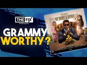 Vybz Kartel - Of Dons & Divas Album Review: Grammy-Worthy or Trash? || The Fix Podcast