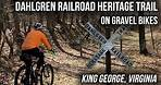 Gravel Biking the Dahlgren Railroad Heritage Trail in King George, VA