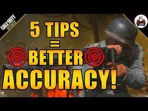 5 Tips for Better Accuracy Call of Duty WW2
