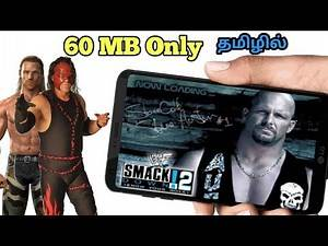 [60MB] How to Download Wwe SmackDown 2 Game For All Android Devices  TAMIL
