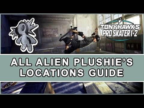 Tony Hawk's Pro Skater 1 2 - All Alien Plushie Locations Guide