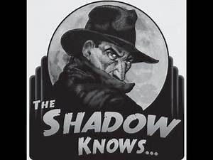 THE SHADOW: OTR: TEMPLE BELLS OF NEBAN - 10/24/1937 - EP5 - OLD TIME RADIO HORROR MYSTERY