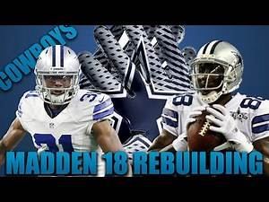 Cowboys Dynasty? Realistic Rebuild of the Dallas Cowboys! | Madden 18 Franchise!