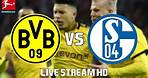 BORUSSIA DORTMUND vs SCHALKE 04   Live Stream HD