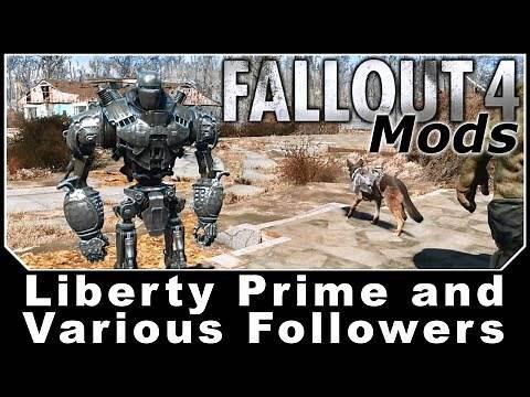 Fallout 4 Mods - Liberty Prime and Various Followers
