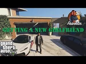 GTA 5-getting a new girlfriend(franklin)