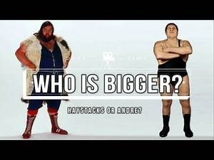 Bigger than Andre the Giant! Andre vs Giant Haystacks 👍💯😍😀