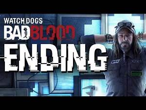 Watch Dogs BAD BLOOD ENDING Gameplay Walkthrough (T-BONE)