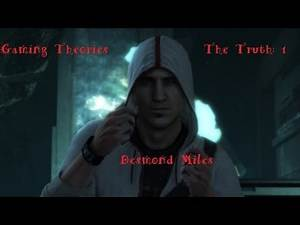 Gaming Theories - Assassin's Creed : The Truth 1 : Desmond Miles