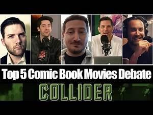 Top 5 Comic Book Movies Debate With Guest Chris Stuckmann - Collider Movie Talk