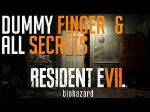 Resident Evil 7 Dummy Finger All Secrets