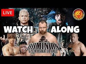 🔴 NJPW Dominion 2019 LIVE STREAM Watch Along