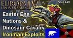 Easter Egg Nations & Dinosaur Cavalry - Jan Mayen & Synthetics - EU4 Ironman Exploits