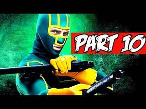 KICK-ASS 2 - WALKTHROUGH NO COMMENTARY - PART 10 - GAMEPLAY PLAYTHROUGH