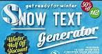 Snow Text Generator