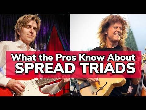 What the Pros Know About SPREAD TRIADS | Lesson