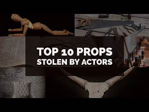 TOP 10 FAMOUS PROPS AND THE ACTORS WHO STOLE THEM!!