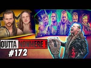 OUTTA NOWHERE #172 - AEW vs NXT Ratings ! - Jake Hager CM PUNK Signs with WWE -