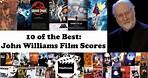 10 of the Best: John Williams Film Scores