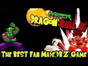 THE BEST FAN MADE DBZ GAME! HYPER DRAGON BALL Z! | Exploring the Best/Worst DBZ Fan Games