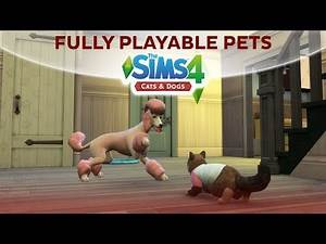 FULLY PLAYABLE PETS MOD / The Sims 4 Cats Dogs