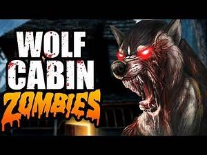 New Map! CUSTOM ZOMBIES | WOLF CABIN | Call of Duty Zombies