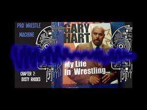 Gary Hart- My Life in Wrestling... Chapter 7: Dusty Rhodes
