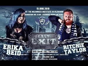 APW - Last Exit: Erika Reid vs Ritchie Taylor