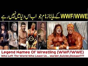 WWF and WWE Legend Wrestlers Who Died