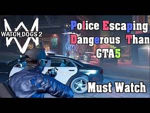 5 Star | Watch Dogs 2 Police is 10x Dangerous Than GTA 5 Police | MAkER