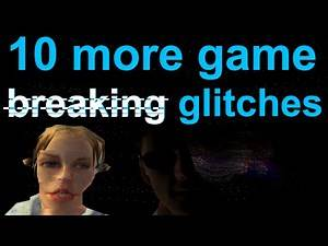 10 More Game Breaking Glitches