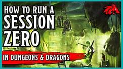 How to Run a Session Zero in D&D