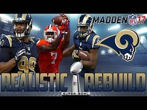 Madden 17 Connected Franchise | Realistic Rebuild: LA Rams | Mike Williams the Missing Piece?