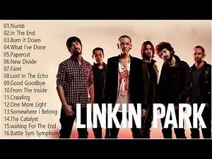 Linkin Park Greatest Hits Full Album 2018 Linkin Park Best Songs of All Time Full Collection