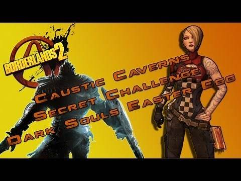 Borderlands 2 Caustic Caverns Secret Challenge (Dark Souls Easter Egg)