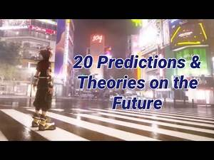 20 Predictions/Theories for The Future of Kingdom Hearts 4!!!!