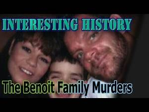 Events: The Benoit Family Murders