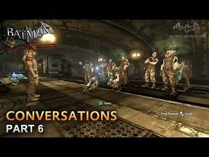 Batman: Arkham City - Conversations [Part 6]