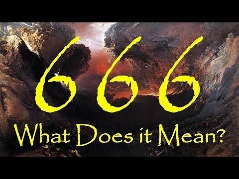 666 - WHAT IS THE MEANING OF THE NUMBER OF THE BEAST? (Apocalypse #34)