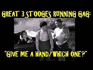 """Great 3 Stooges Running Gag: """"Give Me A Hand/Which One?"""""""