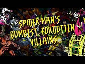 TINH: Spiderman's Dumbest Forgotten Villains