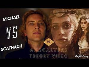 Michael vs Scathach AHS Apocalypse Theory Video